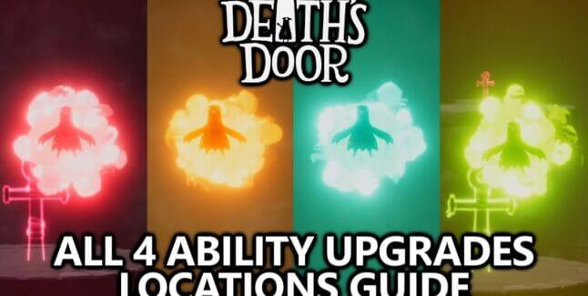 Death's Door Ability Upgrade Locations Guide