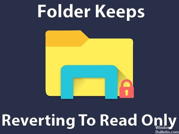 How to Resolve the Folder Keeps Reverting to Read Only in Windows 10